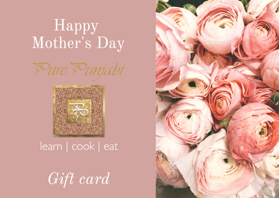gift cards, pure punjabi gift cards, Indian cookery school gift card, ndian cookery school gift voucher, Indian meal kit gift voucher, Indian meal kit gift card, gifing , curry gifts, gift ideas, curry gift ideas, mother's day gift ideas, mother's. dat gift cards, gift voucher mother's day, mother's day present